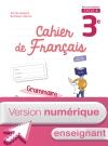 Version numérique enseignant Cahier de français cycle 4/3e - éd. 2017
