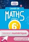 Version numérique enseignant Cahier de maths Mission Indigo cycle 3/ 6e - éd. 2017