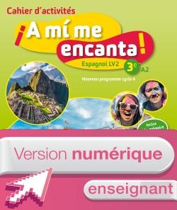 Version numérique enseignant cahier d'activités A mi me encanta espagnol cycle 4/3e LV2 - éd. 2017