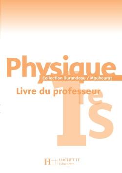 Chimie Première S - Livre du professeur - Edition 2005
