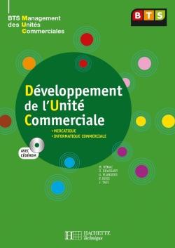 Développement de l'unité commerciale, BTS MUC, Livre de l'élève avec CD, éd. 2008