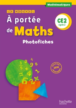 Le Nouvel A portée de maths CE2 - Photofiches - Ed. 2017