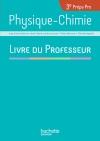Physique Chimie 3e Prépa-Pro - Livre professeur - Ed. 2017