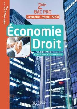 Économie Droit 2de Bac Pro (Commerce Vente ARCU) - Livre élève - Ed. 2017