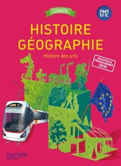 Histoire-Géographie CM2 - Collection Citadelle - Manuel numérique enrichi élève - Ed. 2017