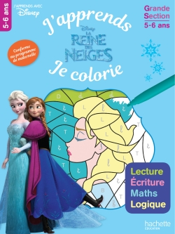 Reine des Neiges J'apprends tout en coloriant GS