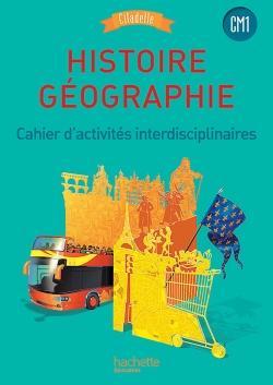 Histoire-Géographie CM1 - Collection Citadelle - Cahier numérique enseignant - Ed. 2016