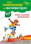 Pour comprendre les mathématiques CE2 - Cahier d'activités géométriques - Ed. 2017