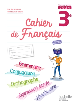 Cahier de français cycle 4 / 3e - éd. 2017