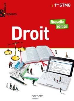 Enjeux et Repères Droit 1re STMG - Livre élève - Ed. 2017