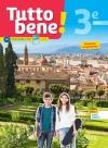 Tutto bene! italien cycle 4 / 3e LV2 - Livre élève - éd. 2017