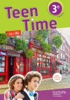Teen Time anglais cycle 4 / 3e - Livre élève - éd. 2017
