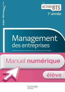 Action BTS Management des entreprises BTS 1re année - Manuel numérique élève - Ed. 2017