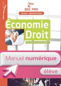 Économie Droit 2de Bac Pro (Gestion Administration) - Manuel numérique élève - Ed. 2017