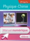 Physique - Chimie 3e Prépa-Pro - Manuel numérique élève simple - Ed. 2017