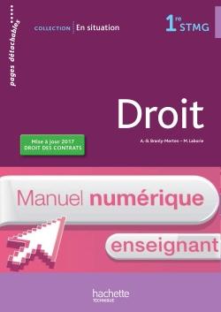 En situation Droit 1re STMG - Manuel numérique enseignant - Ed. 2017