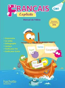 Français Explicite CM1 - Manuel numérique simple version élève - Ed. 2017