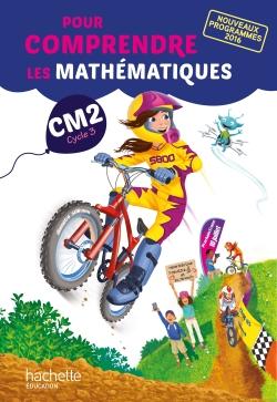 Pour comprendre les mathématiques CM2 - Fichier élève - Ed. 2017