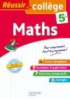 Réussir au collège - Maths 5e