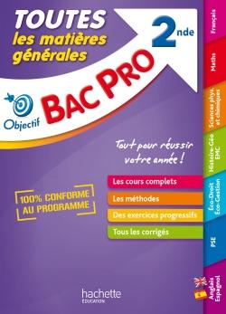 Objectif Bac - Tout en Un - Bac Pro 2nde