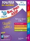 Objectif Bac - Toutes les matières 1ère et Tle Bac - pro ASSP