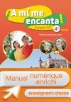 Manuel numérique A mi me encanta espagnol cycle 4 / 4e LV2 - Licence enseignant-classe - éd. 2017