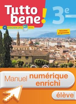 Manuel numérique Tutto bene! italien cycle 4 / 3e LV2 - Licence enrichie élève - éd. 2017