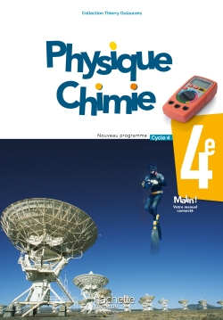 Physique-Chimie cycle 4 / 4e - Livre élève - éd. 2017
