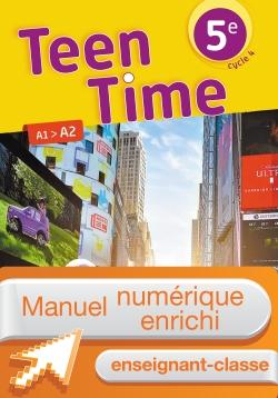 Manuel numérique Teen Time anglais cycle 4 / 5e - Licence enrichie enseignant - éd. 2017