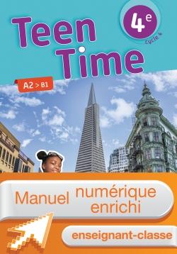 Manuel numérique Teen Time anglais cycle 4 / 4e - Licence enrichie enseignant - éd. 2017