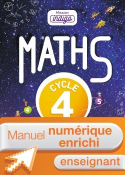 Manuel numérique Mission Indigo mathématiques cycle 4 - Licence enseignant enrichie - éd. 2017