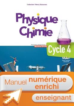 Manuel numérique Physique-Chimie cycle 4 / 5e, 4e, 3e - Licence enrichie enseignant - éd. 2017