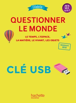 Questionner le monde CE2 - Collection Citadelle - Clé USB - Ed. 2018