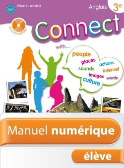 Manuel numérique Anglais Connect 3e (Palier 2 - Année 2) - Licence élève - Edition 2009