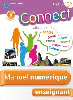 Manuel numérique Anglais Connect 3e (Palier 2 - Année 2) - Licence enseignant - Edition 2009