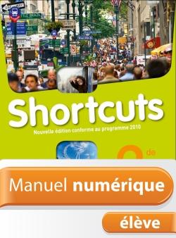 Manuel numérique Anglais Shortcuts 2de - Licence élève - Edition 2009