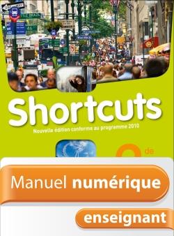 Manuel numérique enseignant Shortcuts 2de - Anglais - Licence enseignant - Edition 2010