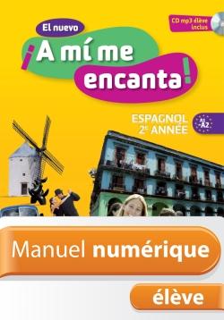 Manuel numérique espagnol El nuevo A mi me encanta 2e année - Licence élève - Edition 2013