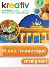 Manuel numérique allemand Kreativ Palier 1 Année 1 - Licence enseignant - Edition 2013
