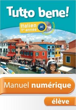 Manuel numérique italien Tutto bene! 1re année - Licence élève - Edition 2013