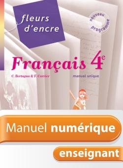 Manuel numérique Fleurs d'encre - Français 4e - Licence enseignant - Edition 2011