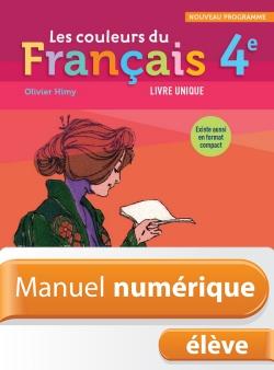 Manuel numérique Les Couleurs du Français 4e - Licence élève - Edition 2011