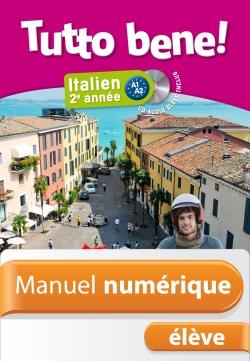 Manuel numérique italien Tutto bene! 2e année - Licence élève - Edition 2014
