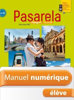 Manuel numérique espagnol Pasarela Seconde - Licence élève - Edition 2014