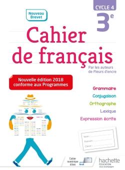 Cahier de français cycle 4 / 3e - Ed. 2018