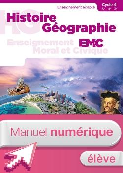 Histoire Géographie EMC - SEGPA - Cycle 4 - Manuel numérique élève - Éd. 2018