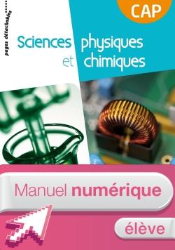 Sciences physiques et chimiques CAP - Manuel interactif élève - Éd. 2018