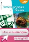 Sciences physiques et chimiques CAP - Manuel interactif enseignant - Éd. 2018