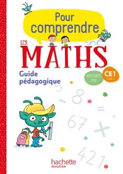 Pour comprendre les maths CE1 - Guide pédagogique - Ed. 2018