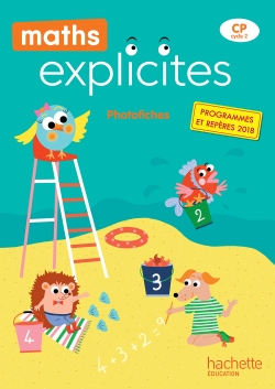 Maths Explicites CP - Photofiches + CD - Edition 2019